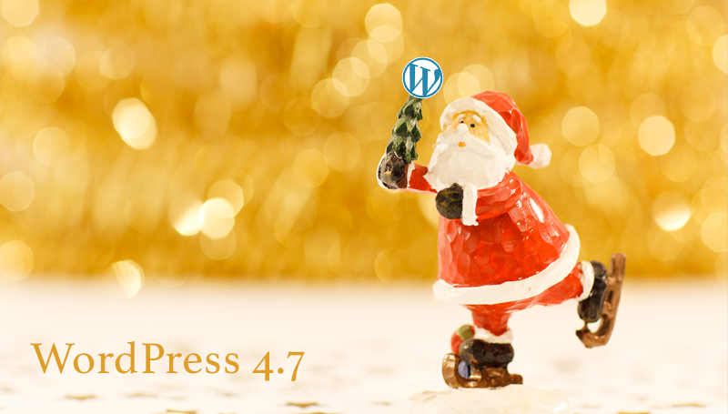 Обзор WordPress 4.7